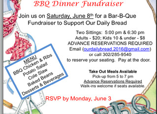 Delicious BBQ Dinner - Come Join Us! Support Our Daily Bread - June 8th