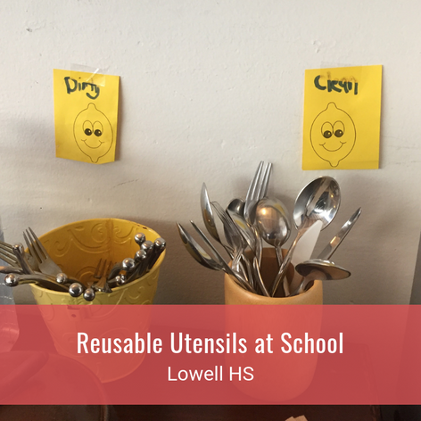Reusable Utensils at School
