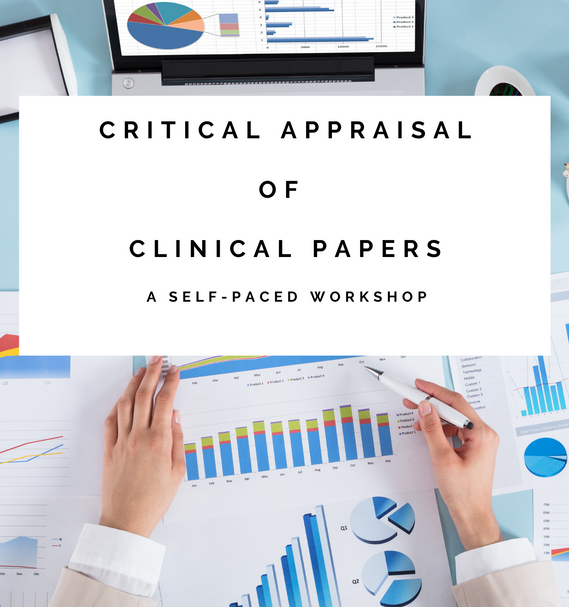 Critical Appraisal of Clinical Papers Workshop