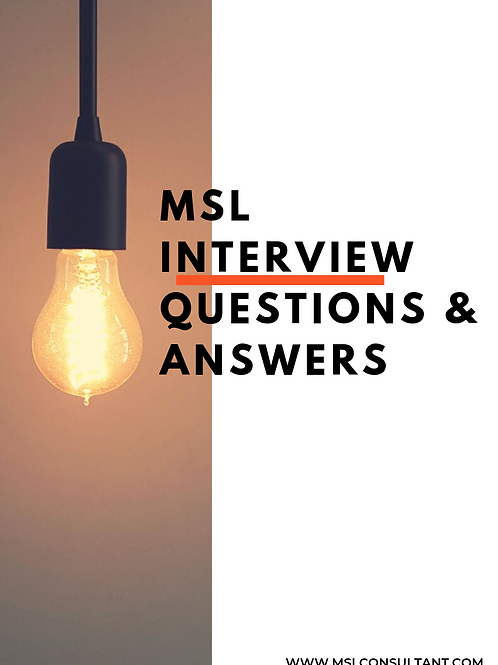 MSL INTERVIEW QUESTIONS & ANSWERS