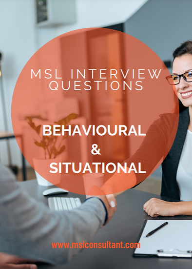 Situational & Behavioural MSL Interview Questions