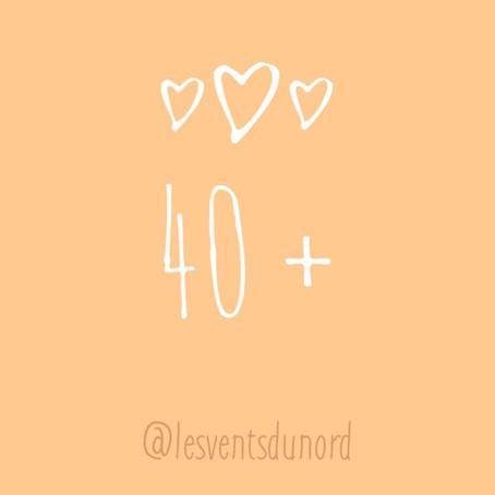 40 + un âge florissant🧡