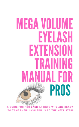 MEGA VOLUME EYELASH EXTENSION TRAINING MANUAL- DIGITAL FILE