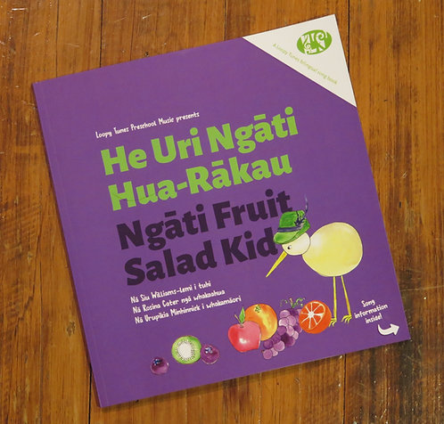 Book Only - He Uri Ngāti Hua-Rākau | Ngāti Fruit Salad Kid