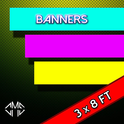 3 X 8 FT Banner