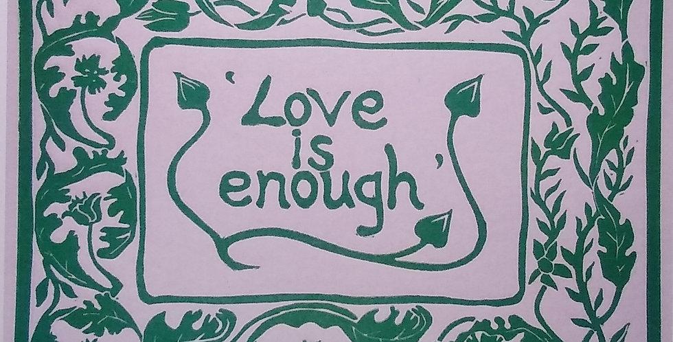 Love Is Enough Card