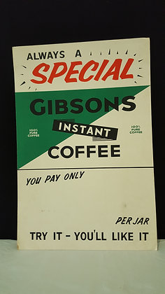 Gibsons Instant Coffee Advertising Show Card, Bear Wares Vintage www.bearwaresvintage.com.au Vintage shop display