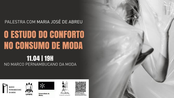 Conforto no Consumo de Moda é tema de palestra no Recife.