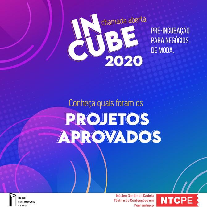 CONHEÇA OS PROJETOS APROVADOS PARA O INCUBE 2020! REGIÃO METROPOLITANA E AGRESTE