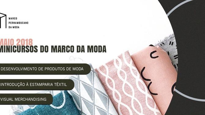 Novos minicursos do Marco da Moda em maio!