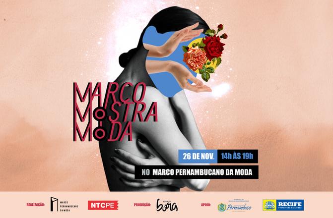 """Moda pernambucana ganha espaço na 1ª edição do """"Marco Mostra Moda"""""""
