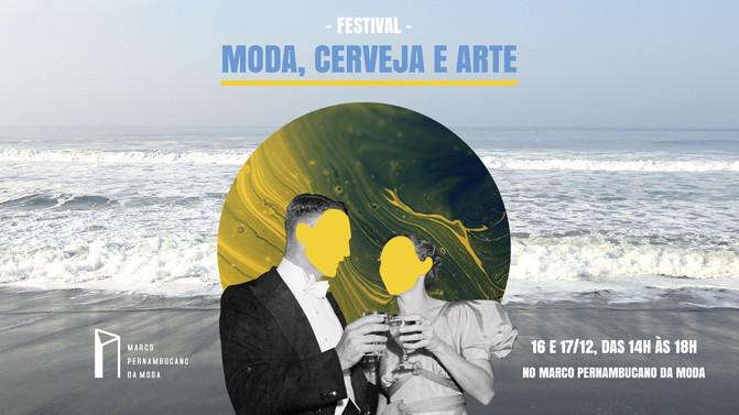 Festival Moda, Cerveja e Arte movimenta Bairro do Recife.