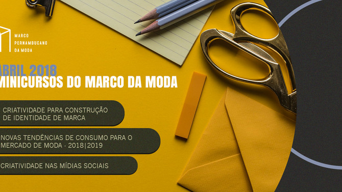 Abril com novos minicursos do Marco da Moda!