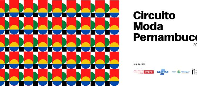 CIRCUITO MODA PERNAMBUCO 2021 COM NOVIDADES