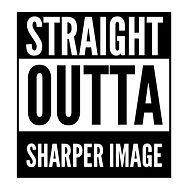 straight outta sharper image 3.JPG