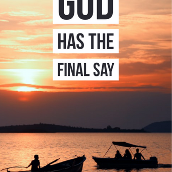 God has the final say