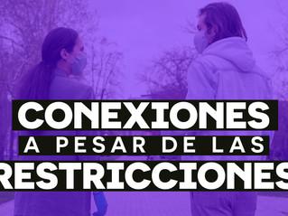 CONEXIONES A PESAR DE LAS RESTRICCIONES - NOTICIAS AGOSTO 2020