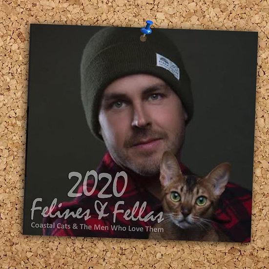 Felines & Fellas 2020 Calendar