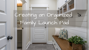 Creating an Organized Family Launch Pad