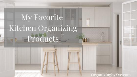 Best, favorite kitchen organizing products