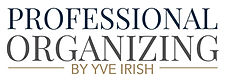 Professional Organizing by Yve Irish