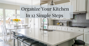 Organize Your Kitchen In 12 Simple Steps