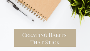 Creating Habits That Stick