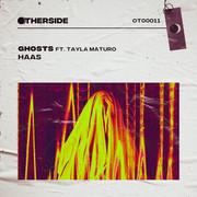 HAAS - Ghosts ft. Tayla Maturo