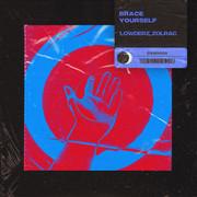 Lowderz, Zolrac - Brace Yourself