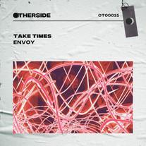 Envoy Music - Take Times