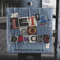 Breaking Beattz, Victor Lou - Let's Go Dancing
