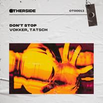Vokker, Tatsch - Don't Stop
