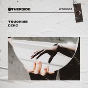 DZKO - Touch Me