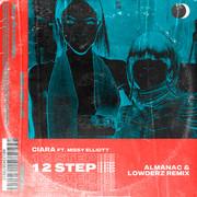 Ciara - 1, 2 Step ft. Missy Elliott (Almanac & Lowderz Remix)
