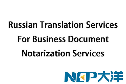Russian Translation Services + Embassy Notarization @ Singapore