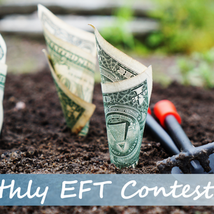 Monthly EFT Sign Up Contest!