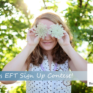 July's EFT Sign Up Contest!