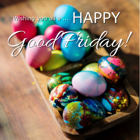 Wishing you a Happy Good Friday!