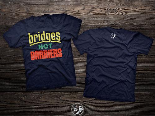 Bridges Not Barriers T-shirt