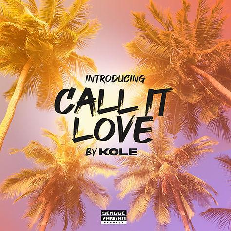KOLE - Call It Love Artwork.jpg