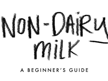 A Beginner's Guide to Non-Dairy Milk