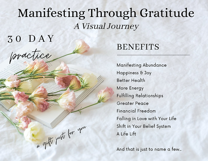 Manifesting Through Gratitude 30 Day Visual Challenge