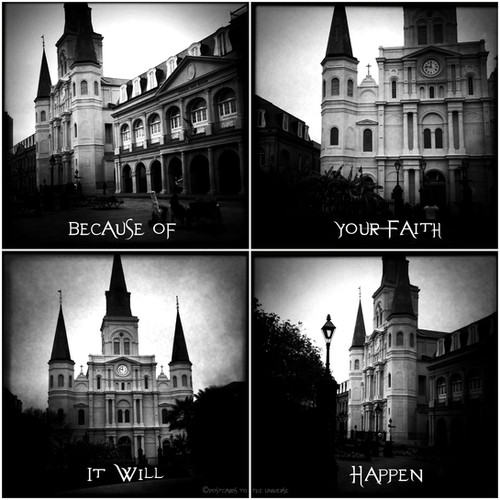 Because of your Faith, It Will Happen