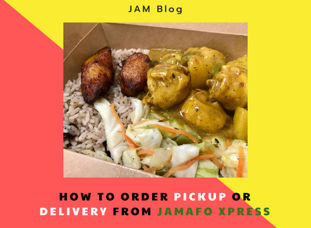 How To Order Pickup or Delivery From JamaFo Xpress