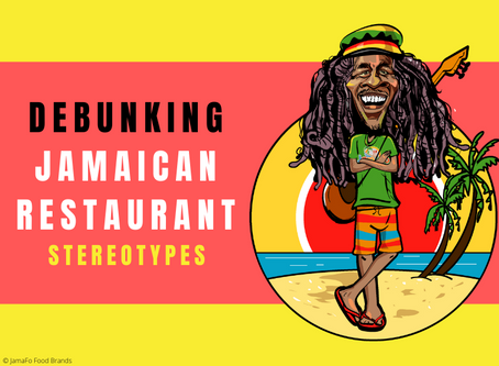 Debunking A Few Jamaican Restaurant Stereotypes