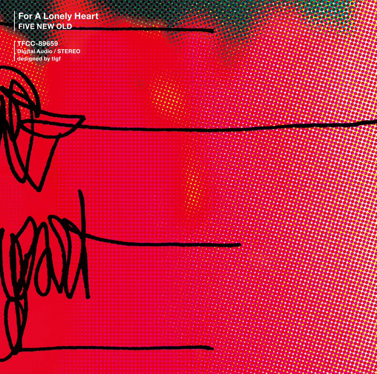 FIVE NEW OLD 「For A Lonely Heart」 CD