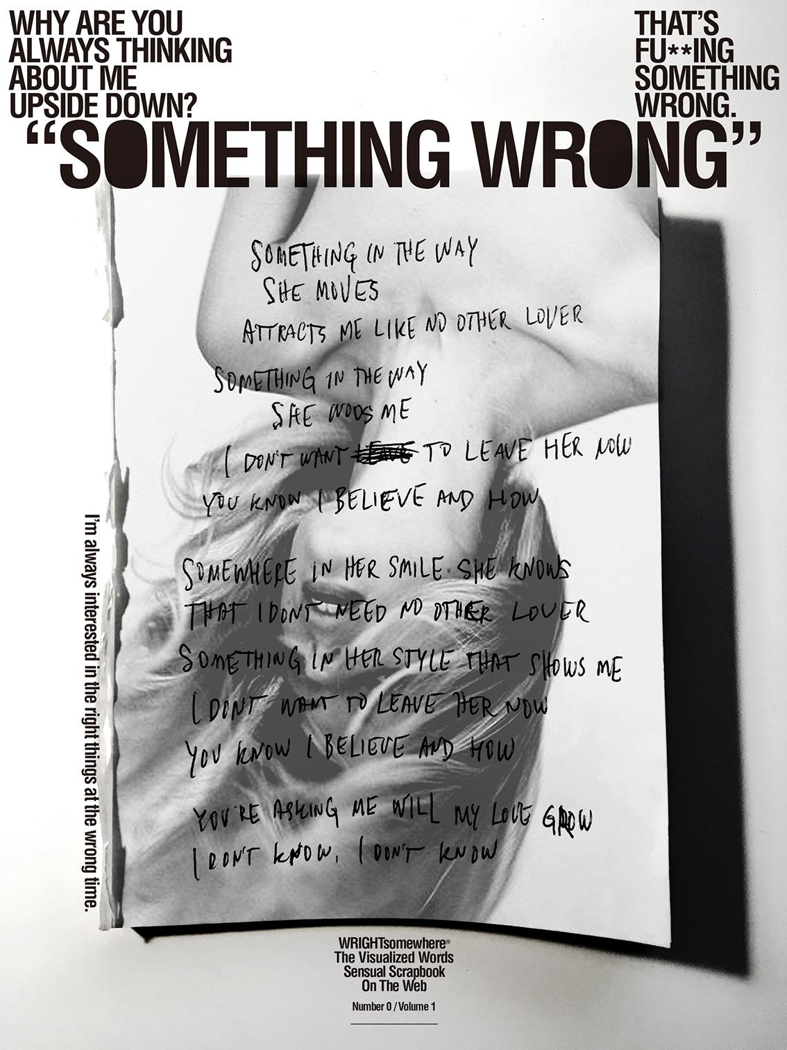 """""""SOMETHING WRONG"""""""