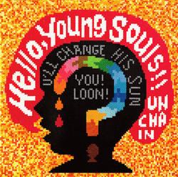 UNCHAIN「Hello,Young Souls!」