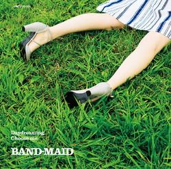 BAND-MAID「Daydreaming/Choose me」