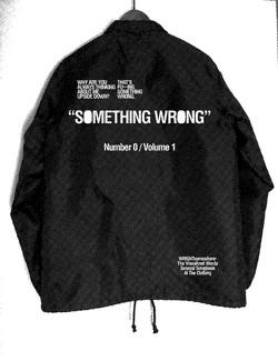 """""""SOMETHING WRONG"""" Crew Nylon Jacket"""
